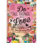 Educa-17086 Do All Things With Love